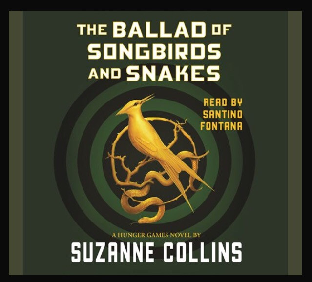 The Ballad of Songbirds and Snakes by Suzanne Collins read by Santino Fontana