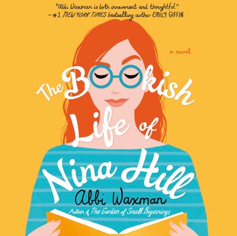 The Bookish Life of Nina Hill Abbi Waxman