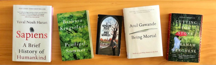 Sapiens by Yuval Noah Harari, Prodigal Summer by Barbara Kingsolver, A Separate Peace by John Knowles, Being Mortal by Atul Gawande, Cutting for Stone by Abraham Vergese