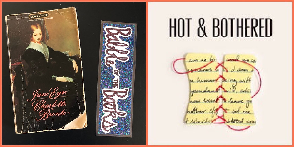 On the left is a photo of a ragged copy of Jane Eyre by Charlotte Bronte and on the right is the logo for the podcast Hot & Bothered