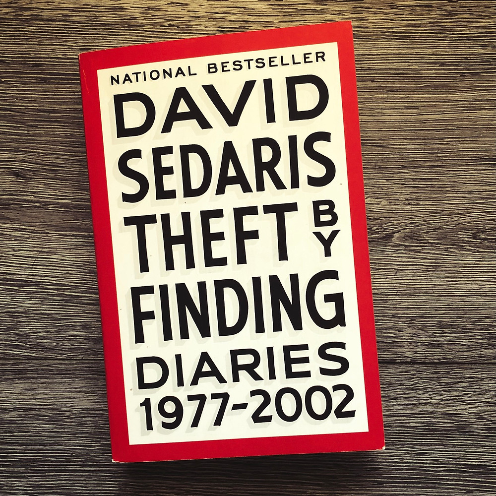 David Sedaris Theft by Finding Diaries from 1977 to 2002