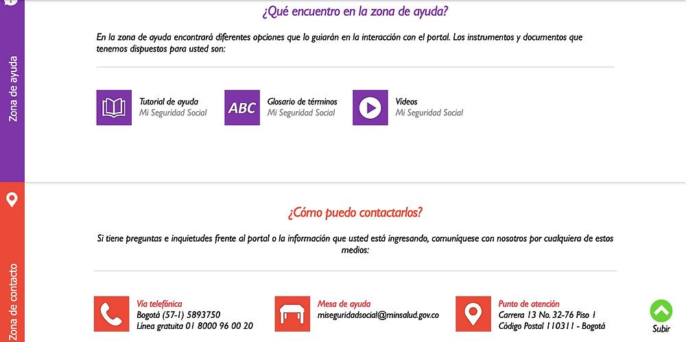 El portal www.miseguridadsocial.gov.co cuenta con totorales, videos, glosario en la zona de ayuda, así como con lineas telefónicas, mesa de ayuda y puntos de atención en la zona de contacto.