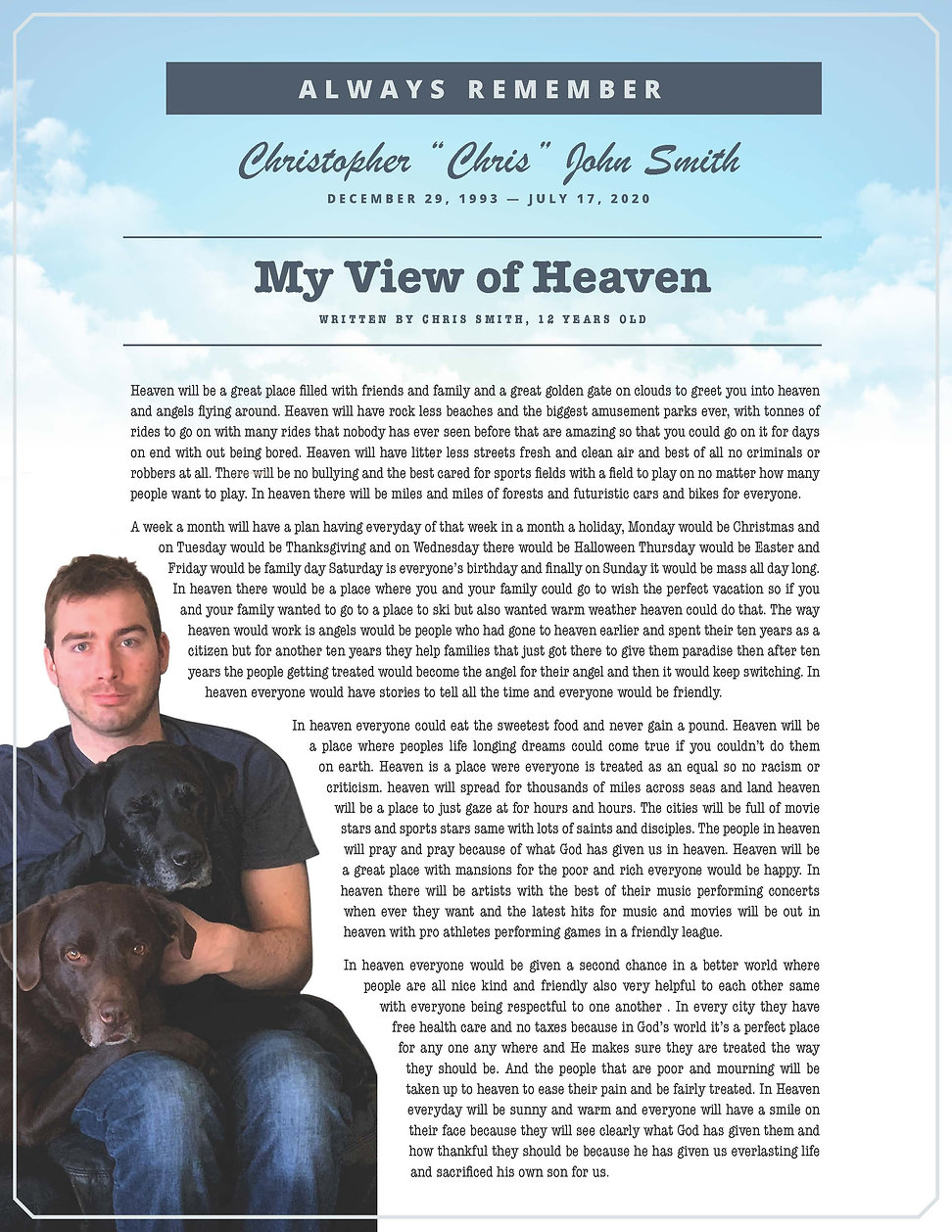 Chris Smith, aged 12, shares his view of heaven in a school essay.