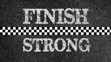 #FINISHSTRONG