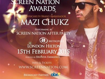 Mazi Chukz is Performing at The Screen Nations After Party