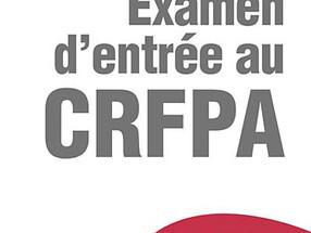 Review : Tout l'examen d'entrée au CRFPA