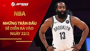 """Lịch thi đấu NBA 22/2: 76ers gặp chướng ngại, """"Super Team"""" tái hiện chiến thắng?"""