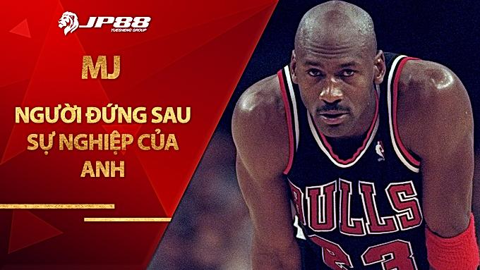 Chiếc hố nướng thịt và người đứng sau sự nghiệp vĩ đại của Michael Jordan