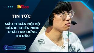 Hé lộ mâu thuẫn nội bộ của iG khiến Ning phải tạm dừng thi đấu