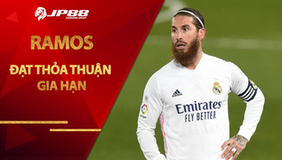 """Ramos bất ngờ """"đổi giọng"""" với Real, đạt thỏa thuận gia hạn"""