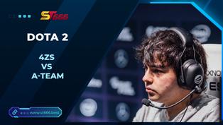 Kèo Esports – 4Zs vs A-Team – Dota 2 – 06h00 – 27/01/2021