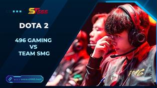Kèo Esports – 496 Gaming vs Team SMG – Dota 2 – 15h00 – 04/01/2021