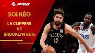 Kèo bóng rổ – LA Clippers vs Brooklyn Nets – 8h00 – 22/2/2021