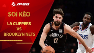 Kèo bóng rổ – LA Clippers vs Brooklyn Nets – 8h00 – 22/2/2021