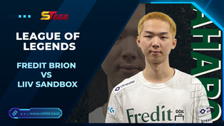 Kèo Esport – Fredit BRION vs Liiv SANDBOX – LEAGUE OF LEGENDS – 18h00 – 17/02/2021