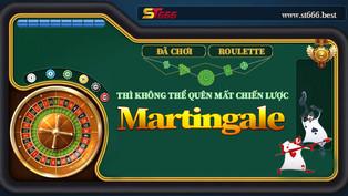Đã chơi Roulette thì không thể quên mất chiến lược Martingale