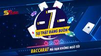 7 sự thật đáng buồn về Baccarat mà bạn không ngờ tới