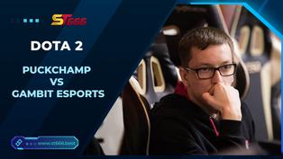 Kèo Esports – PuckChamp vs Gambit Esports – Dota 2 – 21h00 – 18/01/2021