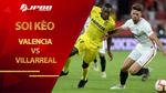 Soi kèo Valencia vs Villarreal lúc 3h00 ngày 6/3, La Liga