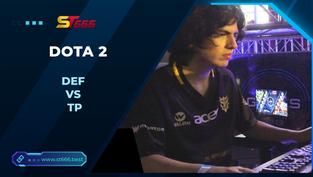 Kèo Esports – DEF vs TP – Dota 2 – 08h15 – 09/12/2020