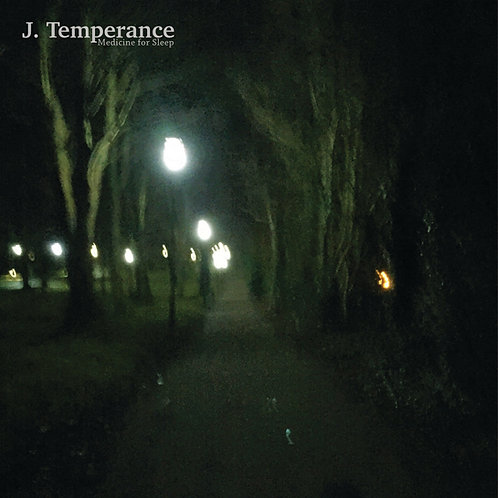 J. Temperance - Medicine For Sleep CD