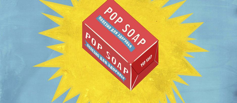 POP SOAP by Kosmetika