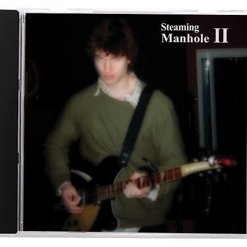 Steaming Manhole II CD