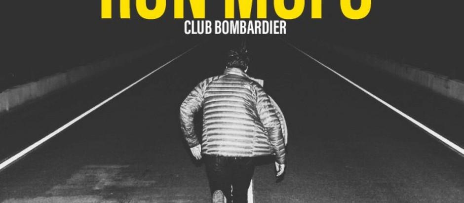 RUN MOFO | Club Bombardier