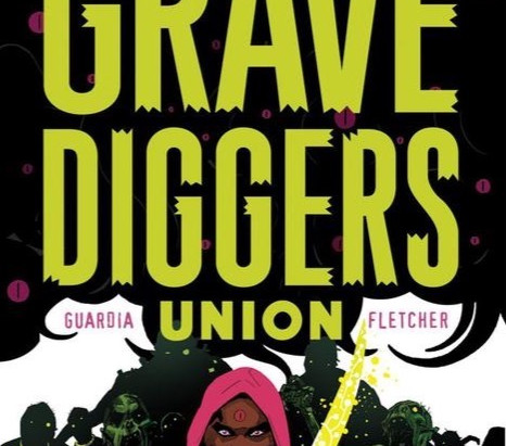 The Grave Diggers Union #'s 1-9