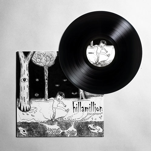 "Hillamillion - Escapism 12"" Black Vinyl Record"