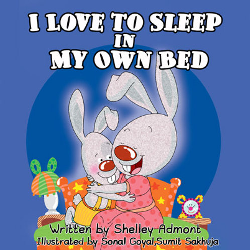 I Love to Sleep in My Own Bed