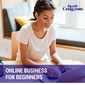 Online Business & Digital Products For Beginners