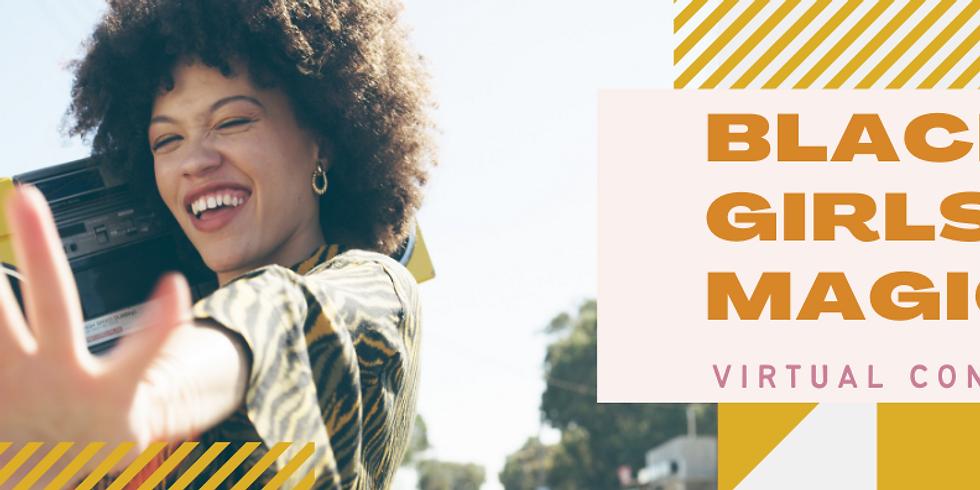 Black Girls Are Magic Virtual Conference