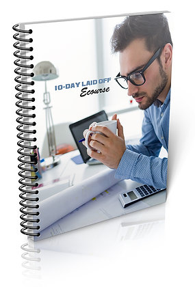 10-Day Laid Off Ecourse