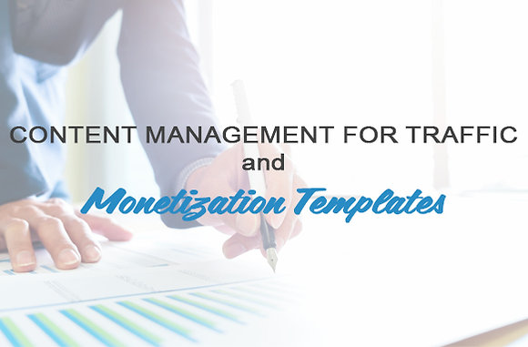 Content Management for Traffic and Monetization Templates