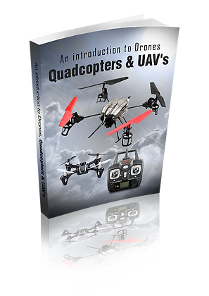 An Introduction To Drones, Quadcopters & UAVs