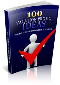 100 Vacation Promo Ideas