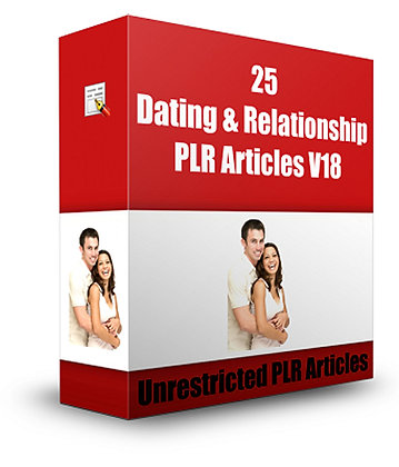 25 Dating and Relationships PLR Articles V18
