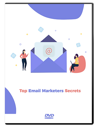 Top Email Marketers Secrets