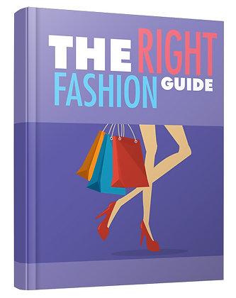 The Right Fashion Guide