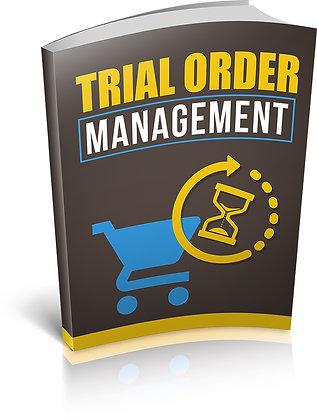 Trial Order Management