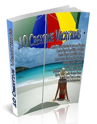10 Creative Vacations