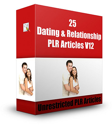 25 Dating and Relationship PLR Articles V12