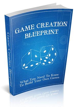 Game Creation Blueprint