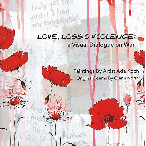 "Book: ""Love Loss and Violence"""