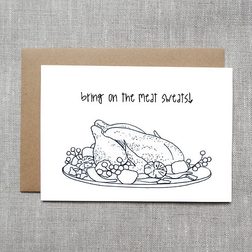 bring on the meat sweats - Holiday / Christmas Card
