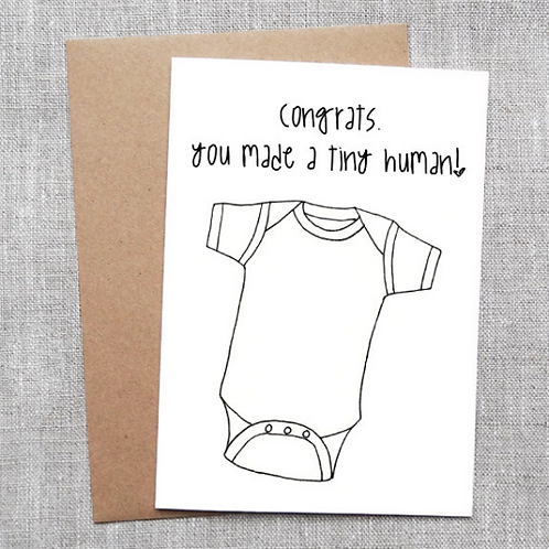 you made a tiny human - Card