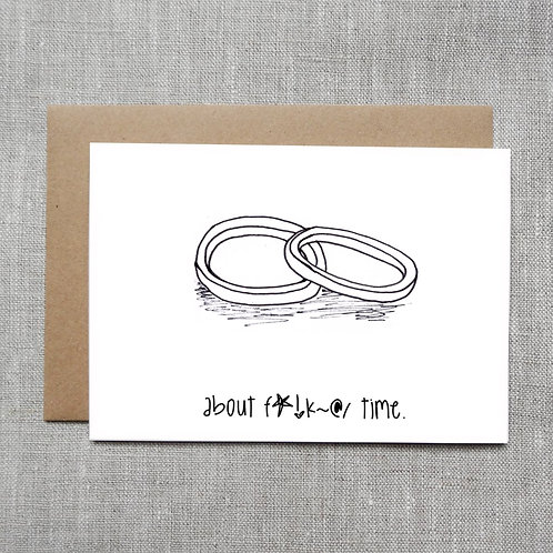about f*!k~@/ time - Wedding Card