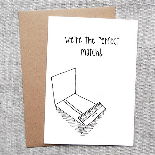 we're the perfect match - Card