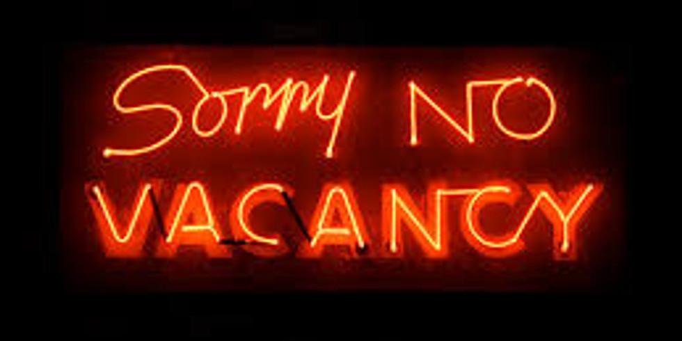 No Vacancy  18 au 21/06
